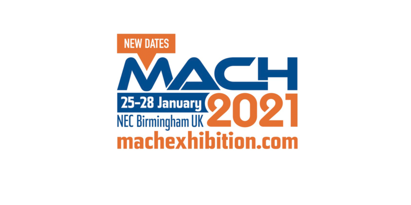 MACH Exhibition, the UK's largest manufacturing trade event, to be rescheduled to January 2021