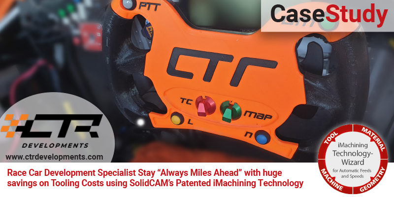 """Race Car Development Specialist Stay """"Always Miles Ahead"""" with huge savings on Tooling Costs using SolidCAM's Patented iMachining Technology"""
