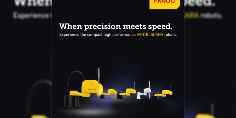 FANUC LAUNCHES ITS STRONGEST SCARA ROBOT YET