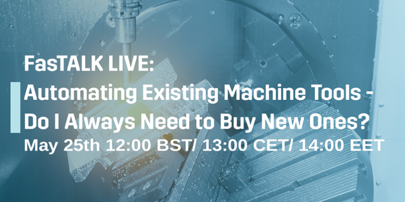 Automating Existing Machine Tools – Do I Always Need To Buy New Ones?