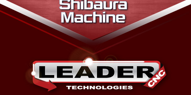 Shibaura Vertical Turning Machines now available from Leader CNC Technologies and Webster & Bennett